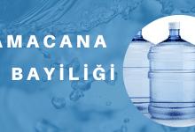 Photo of Damacana Su Bayiliği ve Evlere Su Servisi