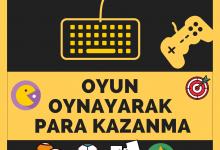 Photo of Para Kazandıran Oyunlar – Oyun Oynayarak Kazanın!